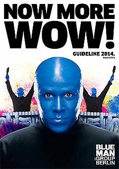 Plakat Blue Man Group Berlin - Tickets gibts bei Brämer Veranstaltungsservice
