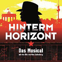 Plakat Musical Hinterm Horizont in Berlin - Tickets gibts bei Brämer Veranstaltungsservice